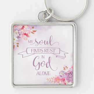 Watercolor My Soul Finds Rest, Ps 62:1 Keychain