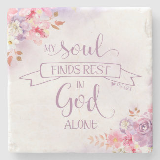 Watercolor My Soul Finds Rest, Ps 62:1 Stone Coaster
