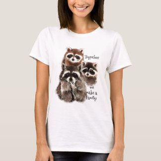 Watercolor Raccoons Together we make Family Quote T-Shirt