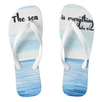 Watercolor The Sea is Everything Quote Flip Flops