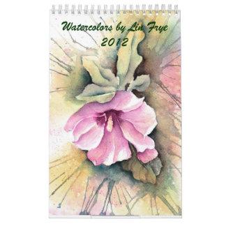 Watercolors by Lin Frye 2012 Wall Calendars