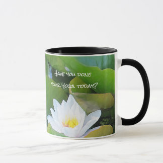 Waterlilies Have you done your Yoga today? Mug