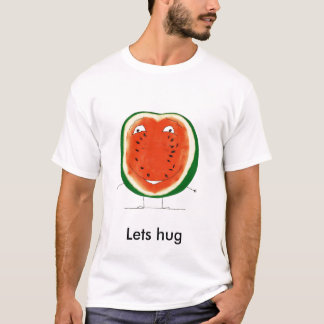 watermelon, Lets hug T-Shirt