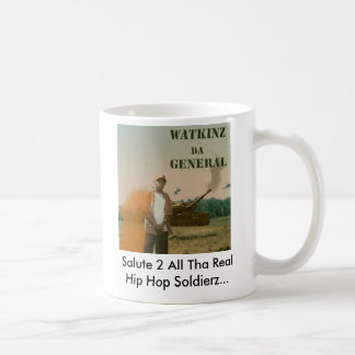 Watkinz Da General, Salute 2 All Tha Real Hip H... Coffee Mug