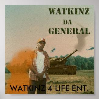 Watkinz Da General, WATKINZ 4 LIFE... - Customized Poster