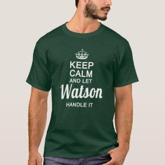 Watson handle it ! T-Shirt