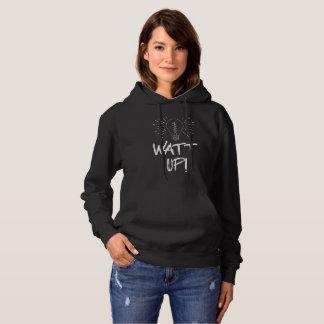 Watt Up! Science Humor Hoodie