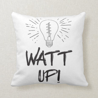 Watt Up! Science Humor Throw Pillow