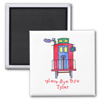 wave bye-bye Tyler  Red Caboose Magnet