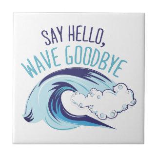 Wave Goodbye Tile