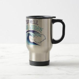 Wave Goodbye Travel Mug