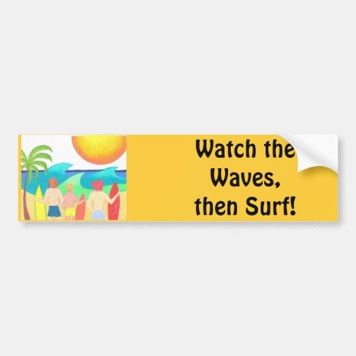 Wave Watchers Bumper Sticker