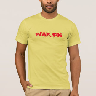 WAX ON tee by SweetKitten