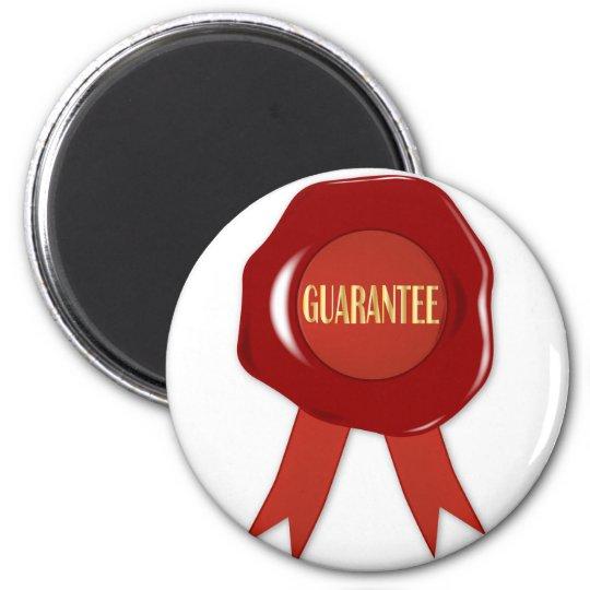 Wax Stamp Guaranree Magnet
