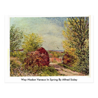 Way-Nadon Veneux In Spring By Alfred Sisley Postcard