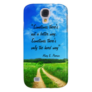 Way quote inspiration hope nature background galaxy s4 case