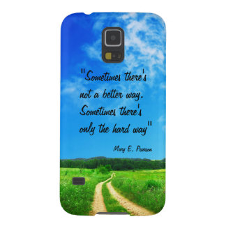 Way quote inspiration hope nature background galaxy s5 cover