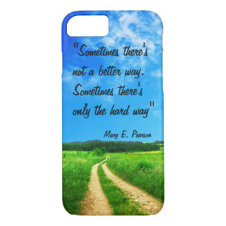 Way quote inspiration hope nature background iPhone 7 case