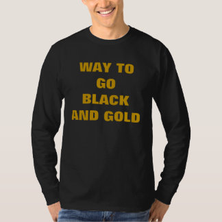 WAY TO GO BLACK AND GOLD T SHIRT