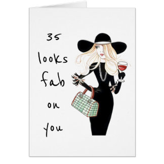 WAY TO GO GIRL ****35**** AND FAB LOOKS FAB ON YOU CARD