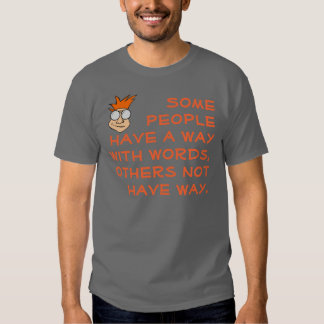 Way With Words Shirt