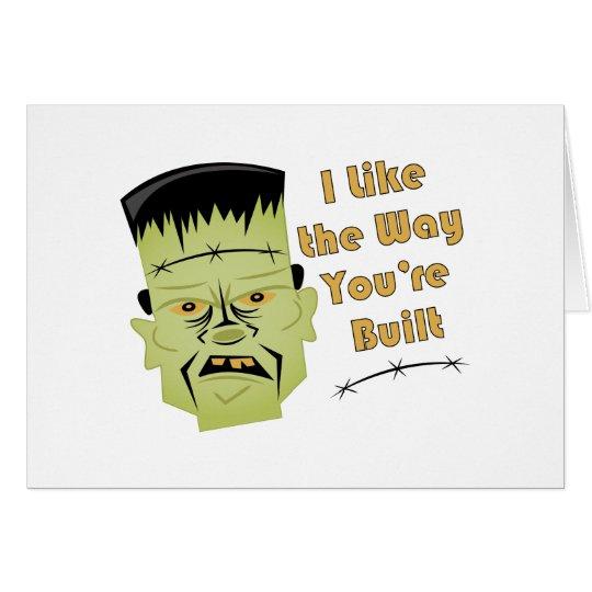 Way Youre Built Card