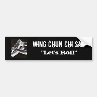 WC Chi Sau bumper 1 Bumper Sticker