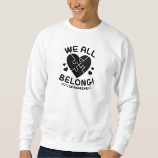 We All Belong Sweatshirt