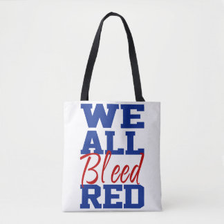 We All Bleed Red Tote Bag