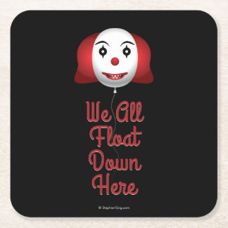 We All Float Down Here Square Paper Coaster
