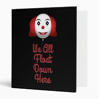 We All Float Down Here Vinyl Binder