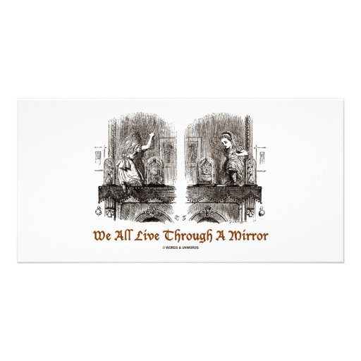 We All Live Through A Mirror (Wonderland) Photo Card Template