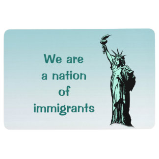 We are a Nation of Immigrants Floor Mat