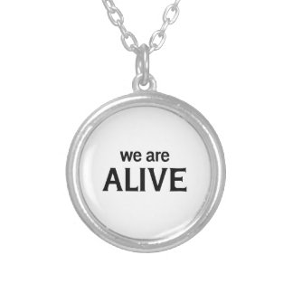 We Are Alive Silver Plated Necklace
