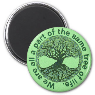 We Are All a Part of the Tree of Life 2 Inch Round Magnet