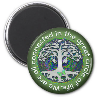 We are all connected in the great circle of life magnet