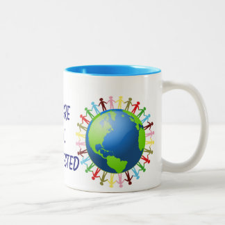 We Are All Connected mug
