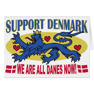 We are All Danes now Denmark Card