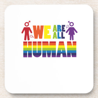 We are all human  LGBT Gay Lesbian Pride Gift Coaster