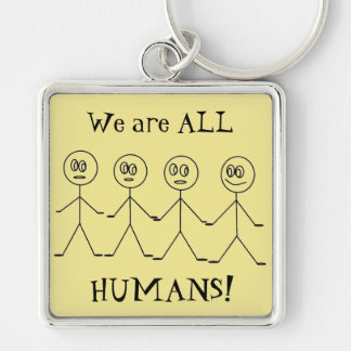 We are ALL HUMANS Stick Figures Equality Message Silver-Colored Square Keychain