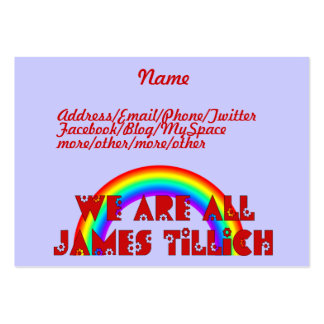 We Are All James Tillich Large Business Card