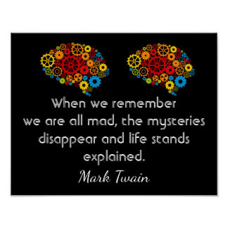 We Are All Mad - Mark Twain - Art Print