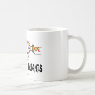 We Are All Mutants (DNA Replication Humor) Coffee Mug