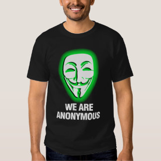 WE ARE ANONYMOUS. (GREEN) TSHIRTS