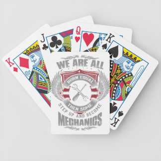 We are born equal but some become Mechanics Bicycle Playing Cards
