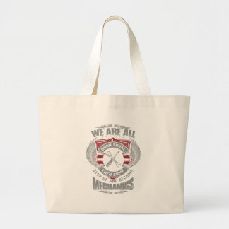 We are born equal but some become Mechanics Large Tote Bag