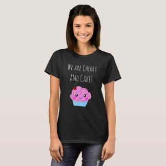 We are CHeery and Cake! T-Shirt