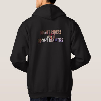 We Are Driven Night Riders With Night Beauties Hoodie