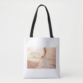 We Are Each Only Angels Tote