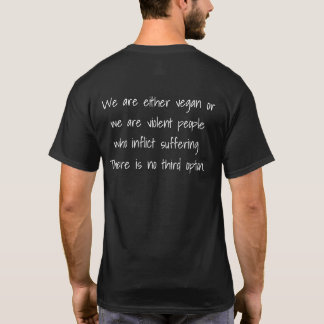 We are either vegan or... T-Shirt